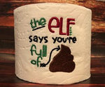 Toilet Paper - The Elf Says