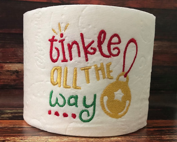 Toilet Paper - Tinkle all the way