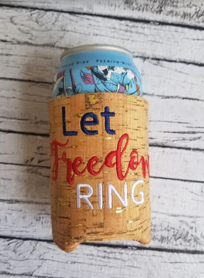 Can Koozie Let Freedom Ring - 5x7 ONLY