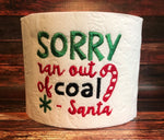 Toilet Paper - Sorry out of coal