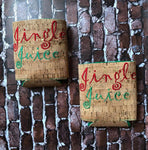 Jingle Juice Koozie - 5x7 ONLY