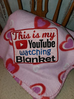 YouTube Watching Blanket 6x10 ONLY