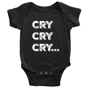 Cry Cry Cry Onesie
