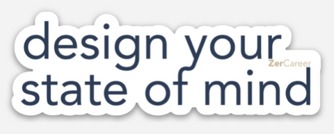 Design Your State of Mind | Sticker