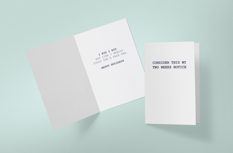 Two Weeks Notice | Greeting Card