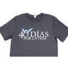 40 Days For Life Unisex T-Shirt SPANISH
