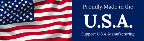 Proudly made in the U.S.A. Support U.S.A. Manufacturing.