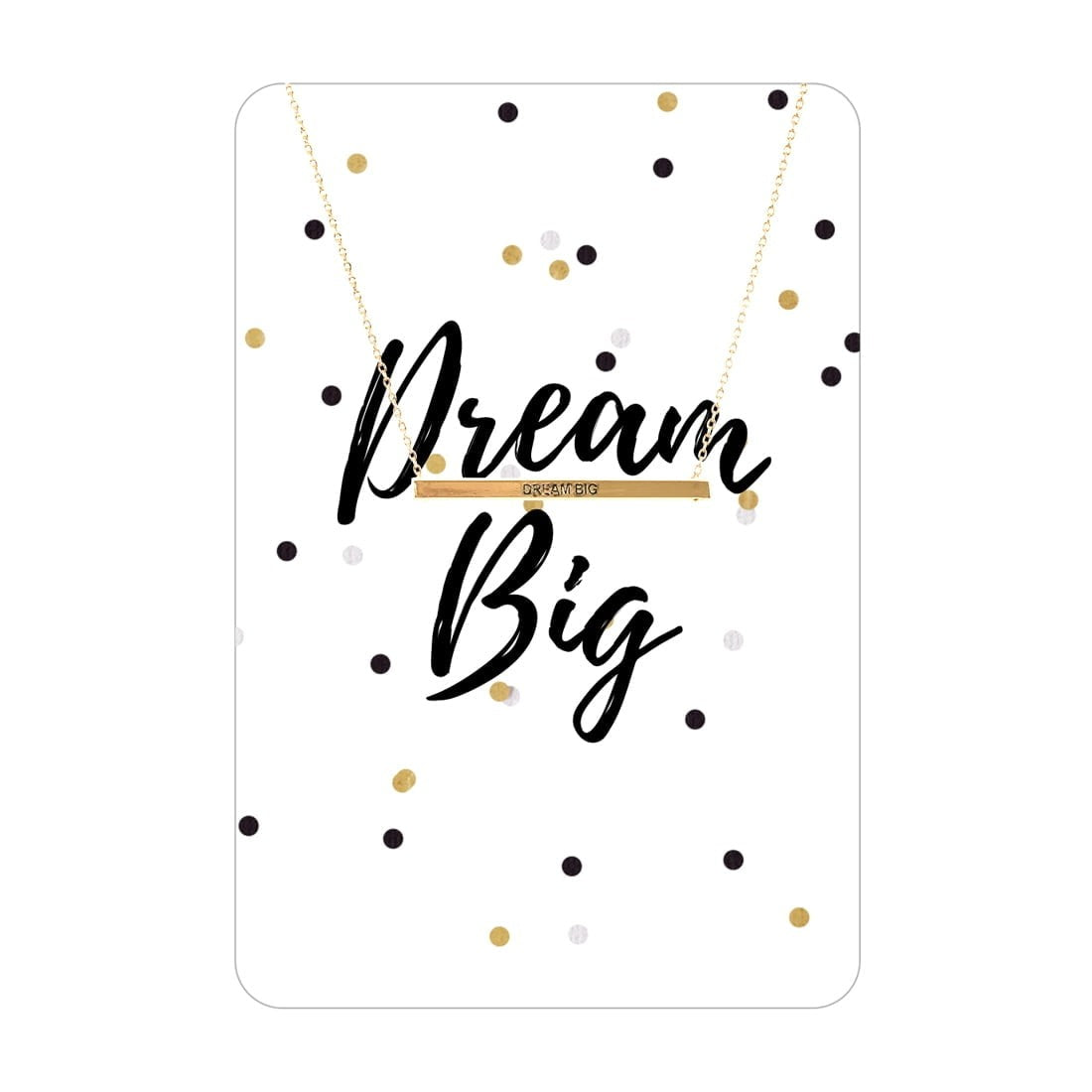 Gold Dream Big Necklace Card
