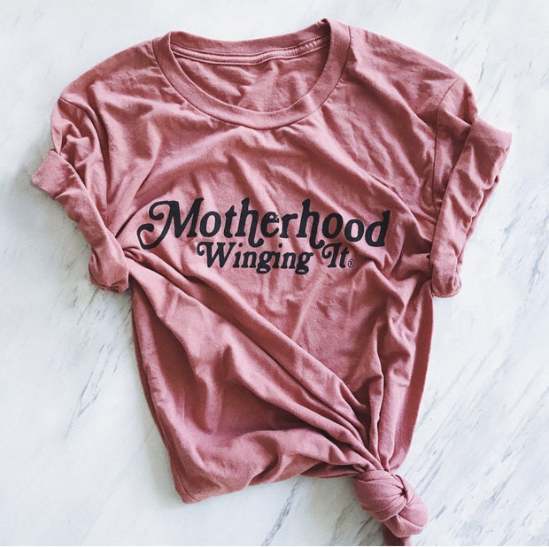 Mom Culture Women's Motherhood Winging It Short Sleeve Tee Mauve