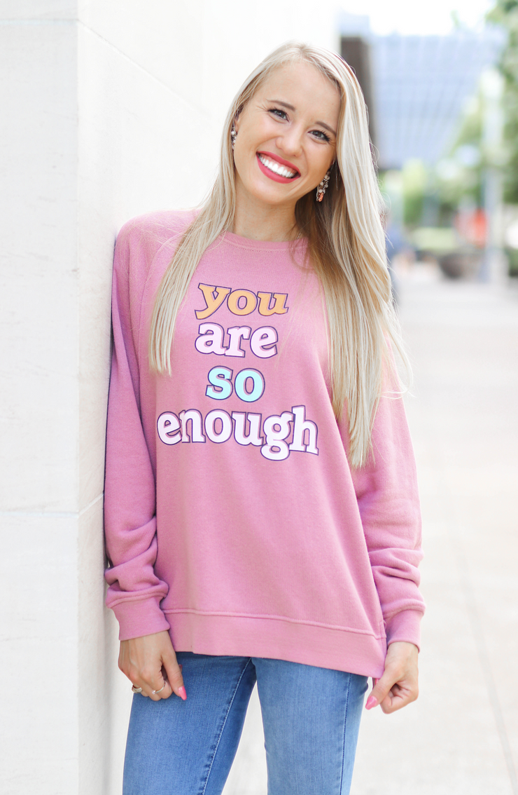 Jadelynn Brooke You Are So Enough Sweatshirt Mauve