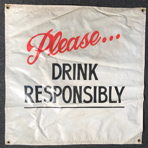 Please Drink Responsibly OBF Tent Banner