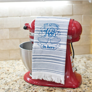 It's Getting Hot in here Dish Towel Blue