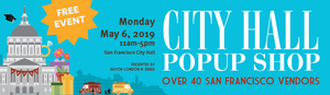 San Francisco City Hall Popup Shop - Monday May 6th