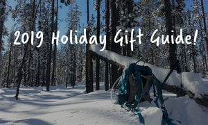 2019 Holiday Gift Guide for the Outdoorsy Person