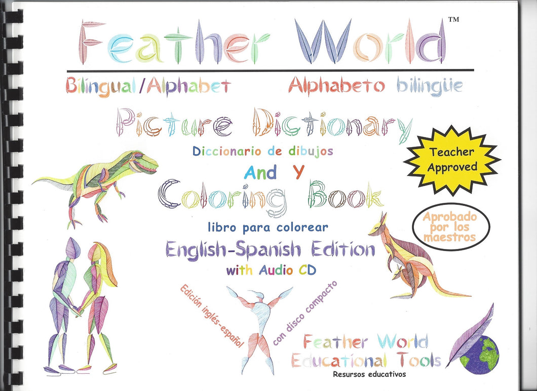 FEATHER WORLD Bilingual Picture Dictionary Coloring Book CD included ENGLISH-SPANISH EDITION