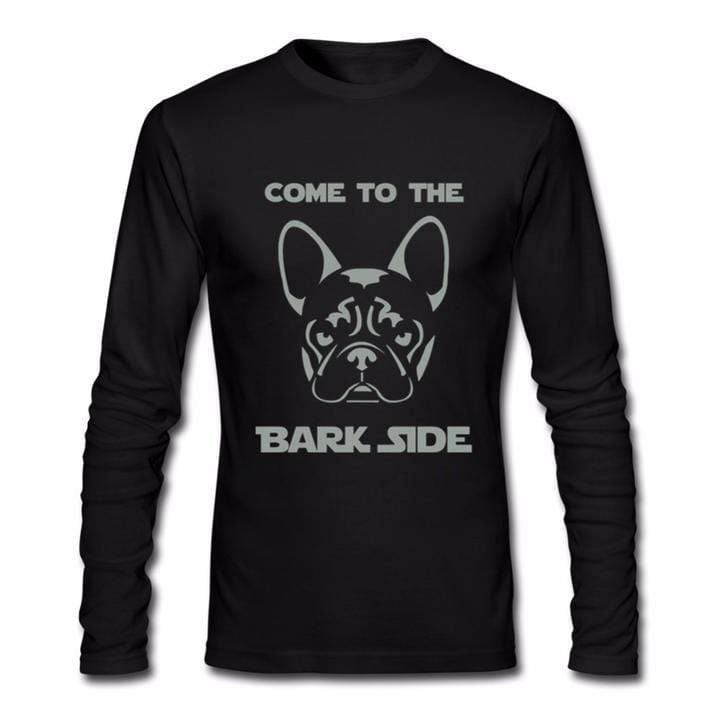 Frenchie World Shop Human clothing black / Asian Size S Come To The Bark Side long sleeve shirt