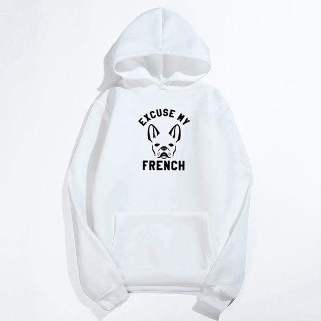 Frenchie World Shop White / M Excuse My French Printed Hoodie