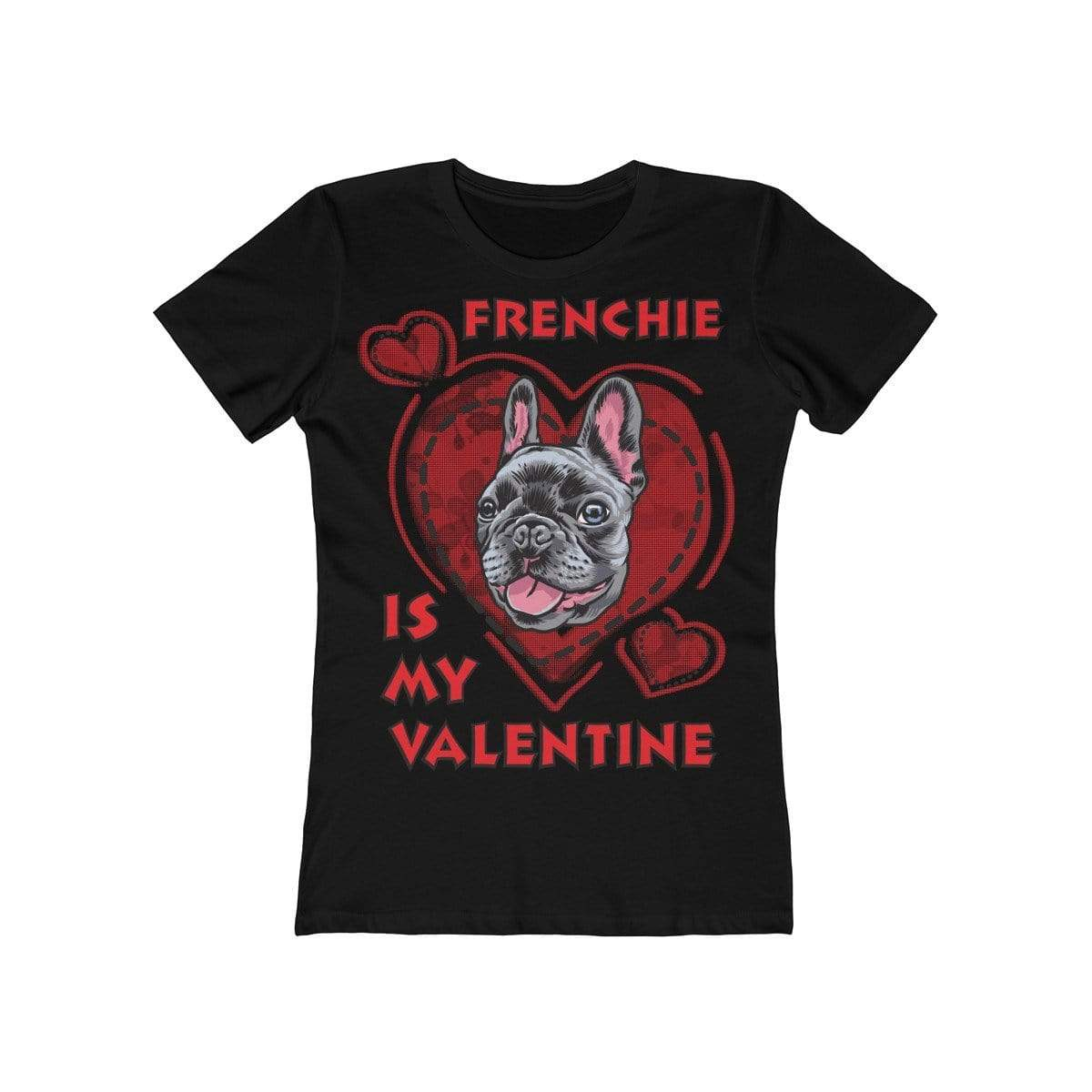Printify T-Shirt Solid Black / L Frenchie Is My Valentine Women's Tee