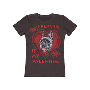 Printify T-Shirt Solid Dark Chocolate / L Frenchie Is My Valentine Women's Tee