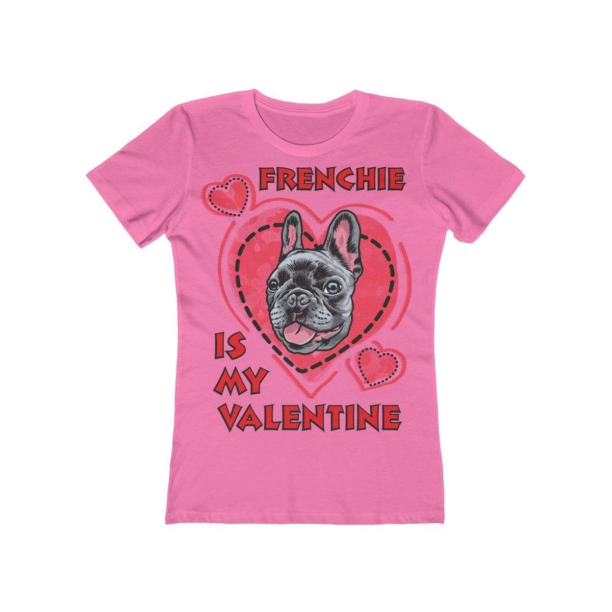 Printify T-Shirt Solid Hot Pink / L Frenchie Is My Valentine Women's Tee