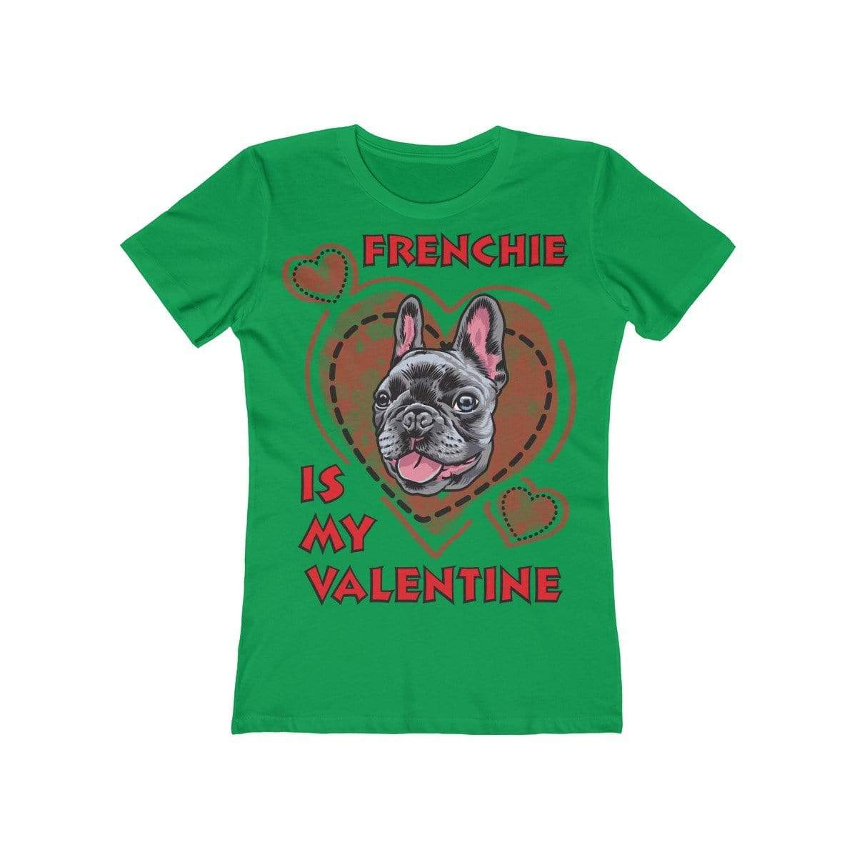 Printify T-Shirt Solid Kelly Green / L Frenchie Is My Valentine Women's Tee
