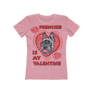 Printify T-Shirt Solid Light Pink / L Frenchie Is My Valentine Women's Tee