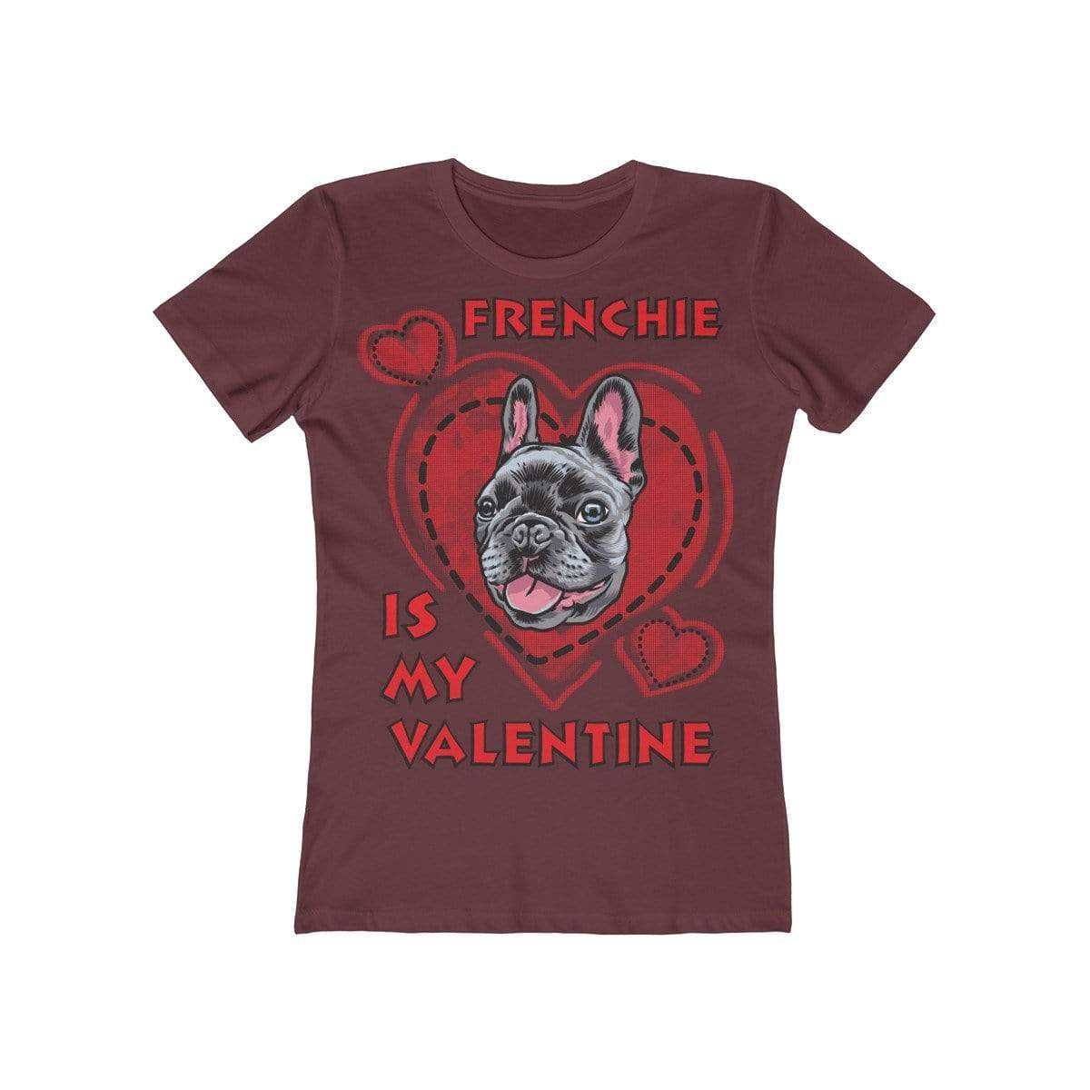 Printify T-Shirt Solid Maroon / L Frenchie Is My Valentine Women's Tee