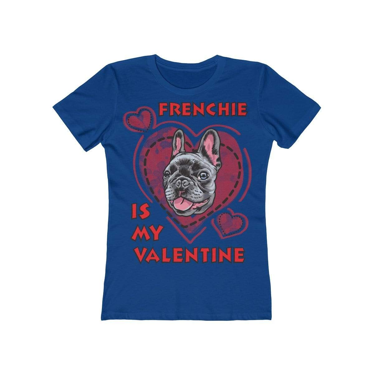 Printify T-Shirt Solid Royal / L Frenchie Is My Valentine Women's Tee