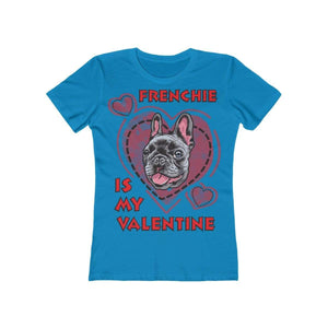 Printify T-Shirt Solid Turquoise / L Frenchie Is My Valentine Women's Tee