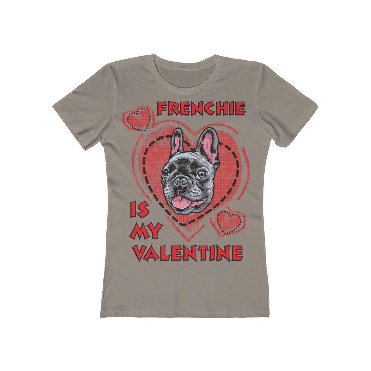 Printify T-Shirt Solid Warm Gray / L Frenchie Is My Valentine Women's Tee