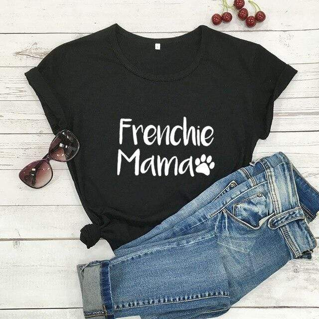Frenchie World Shop black-white text / M / China Frenchie Mama Women's T-Shirt