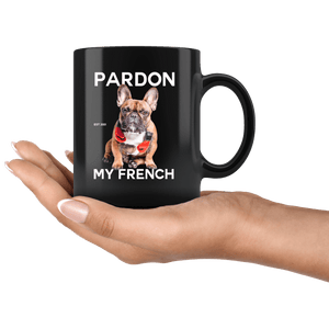 teelaunch Drinkware Pardon My French Mug Pardon My French Mug