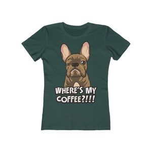 Printify T-Shirt Solid Forest Green / S Where's My Coffee Women's Tee
