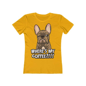 Printify T-Shirt Solid Gold / S Where's My Coffee Women's Tee