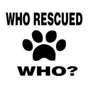 Frenchie World Shop Black Who Rescued Who? Vinyl Car Sticker