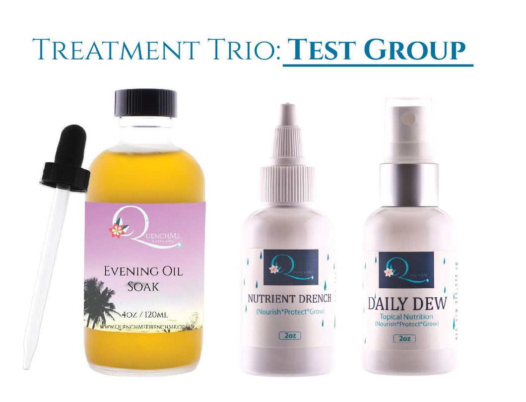 Treatment Trio: Test Group 40% Discount - QuenchMe. DrenchMe.