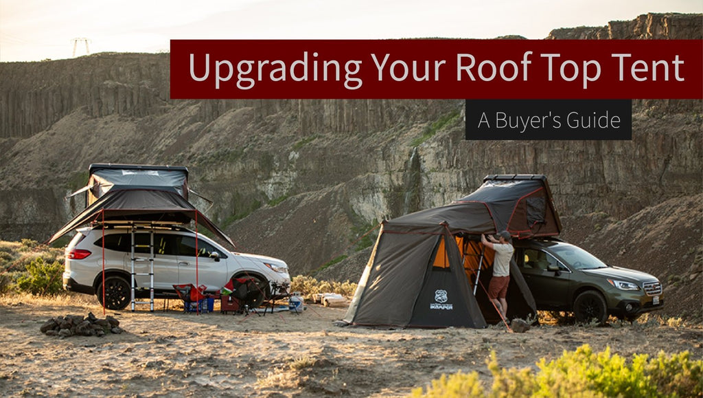 Upgrading Your Roof Top Tent - A Buyer's Guide