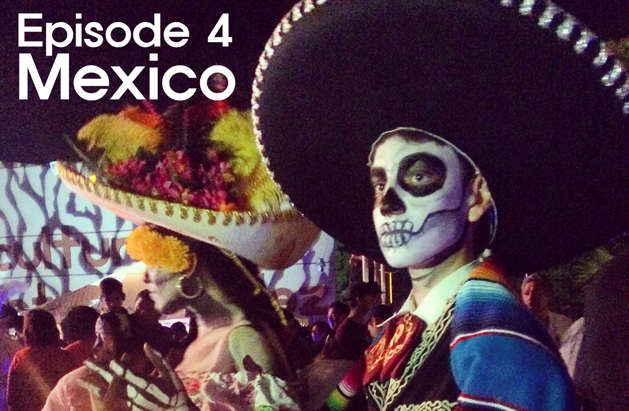 Vueltamerica - Episode 4 - Mexico!