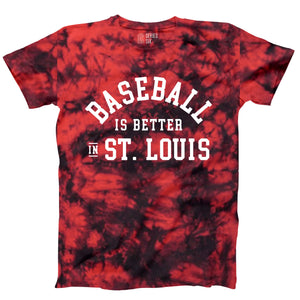 Baseball is Better in St. Louis Unisex Short Sleeve T-Shirt - Tie Dye