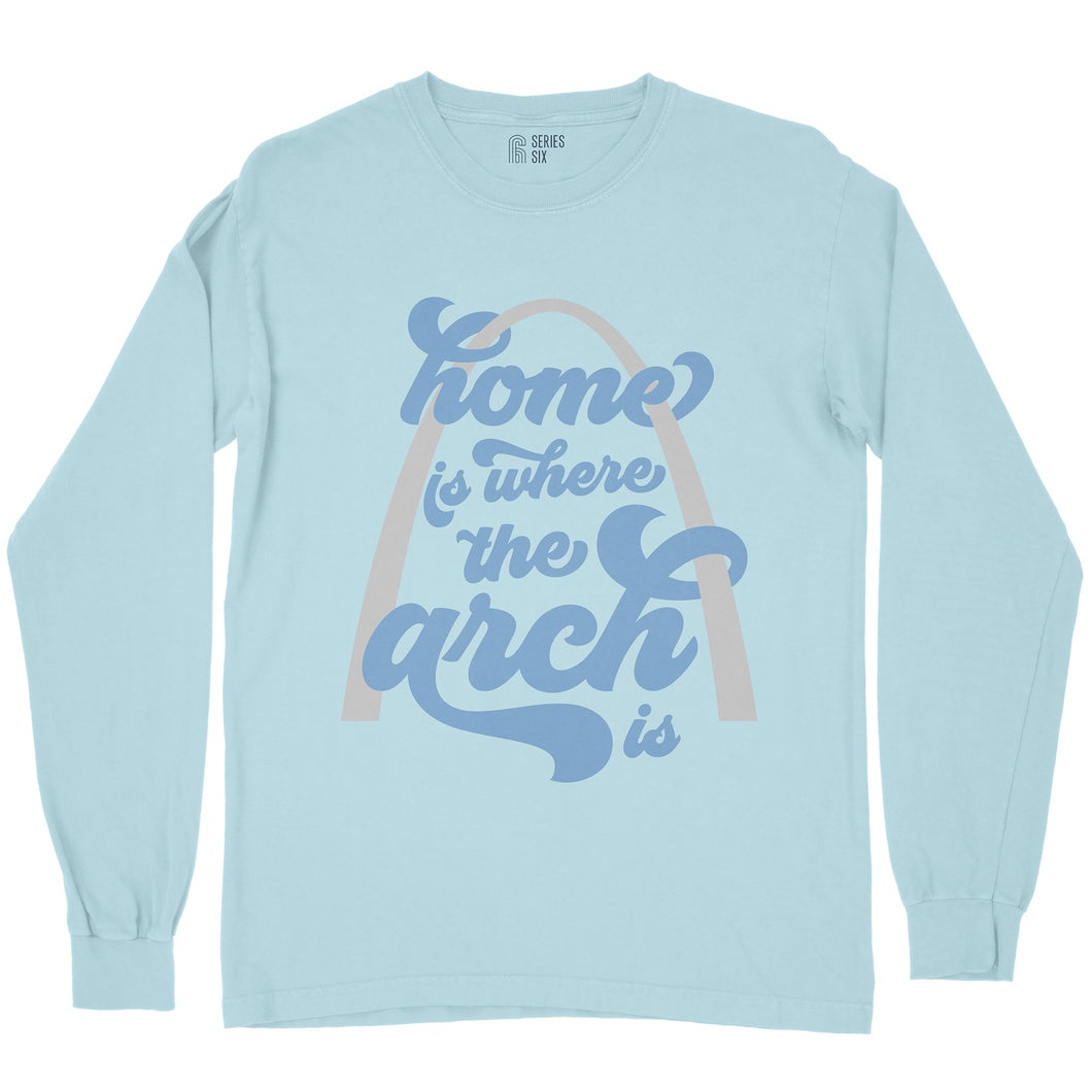 Home Is Where the Arch Is Long Sleeve Unisex T-Shirt