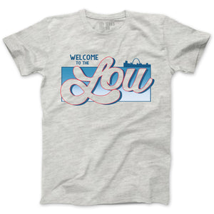 Welcome to the Lou Unisex Short Sleeve T-Shirt