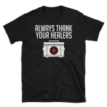 Always Thank Your Healers T-Shirt