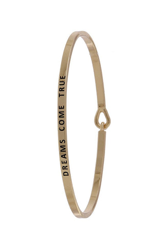 """dreams come true"" inspiration bangle"