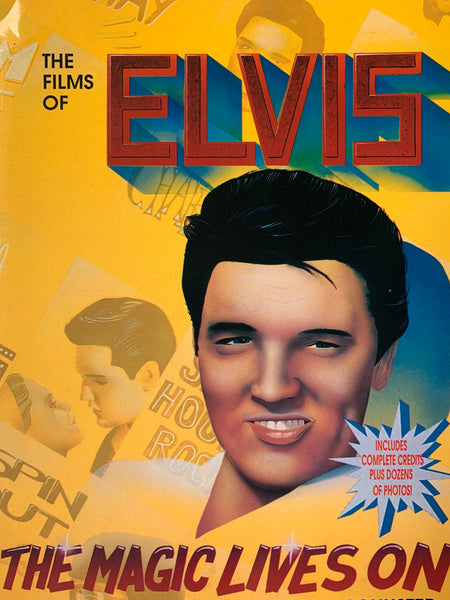 The Films of Elvis: The Magic Lives On Vintage 1989 First Printing Softback Book