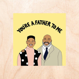 Father To Me Card