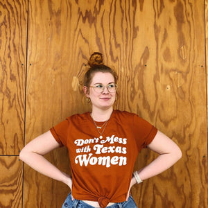 Don't Mess With Texas Women Tee - Burnt Orange
