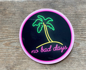 No Bad Days Vinyl Sticker