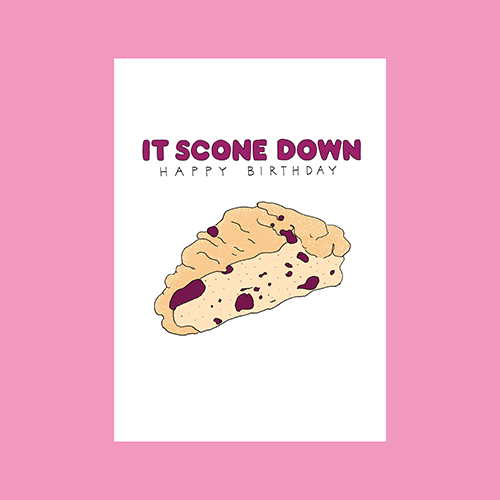 It Scone Down Birthday Card