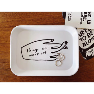 Things Will Work Out Tray