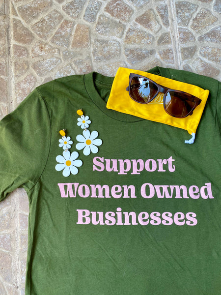 Support Women Owned Business Shirt